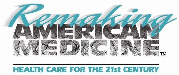 remaking american medicine